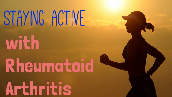 Staying Active With Rheumatoid Arthritis